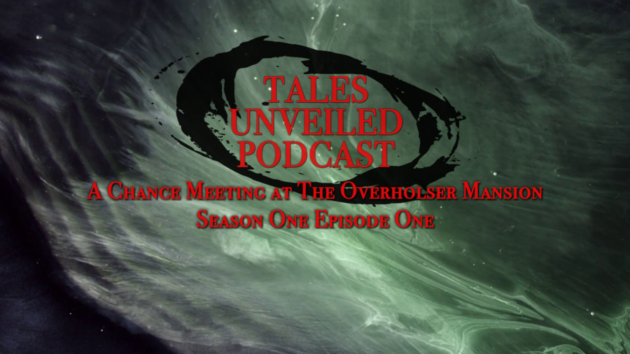 Tales Unveiled 1x01 Title Card