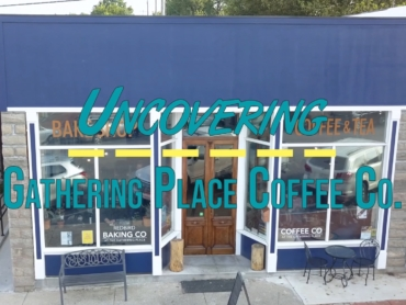 Uncovering Gathering Place Coffee thumb